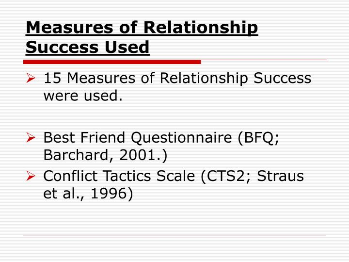 Measures of Relationship Success Used