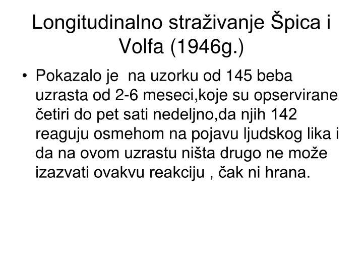 Longitudinalno straživanje Špica i Volfa (1946g.)