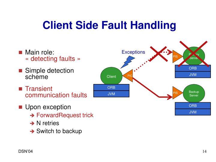 Client Side Fault Handling