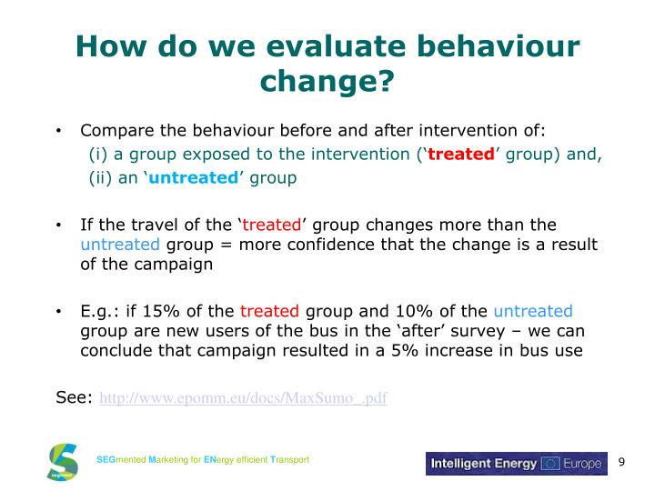 How do we evaluate behaviour change?