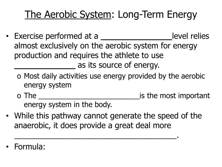 The Aerobic System