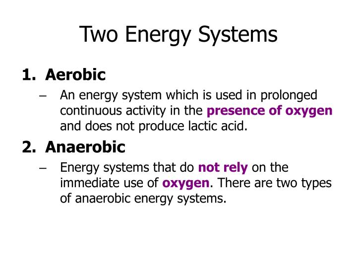 Two energy systems