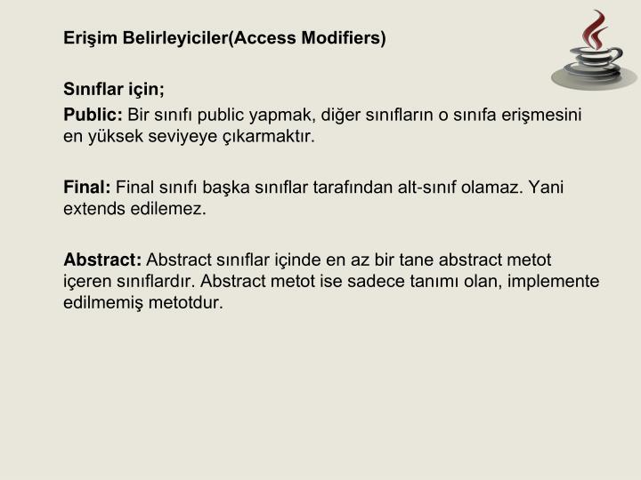 Erişim Belirleyiciler(Access Modifiers)