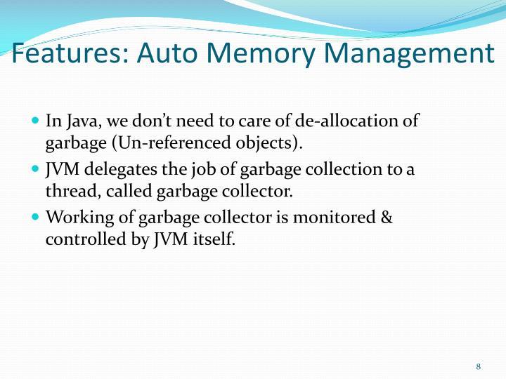 Features: Auto Memory Management