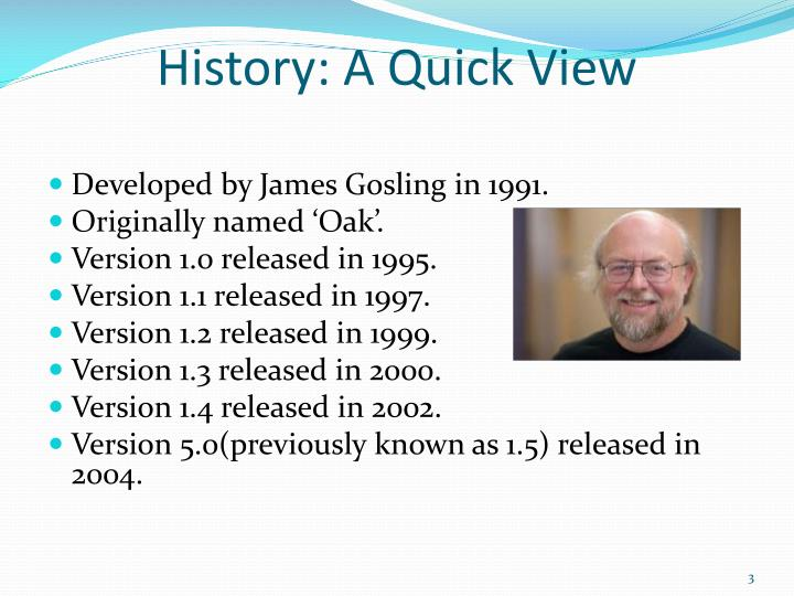 History: A Quick View