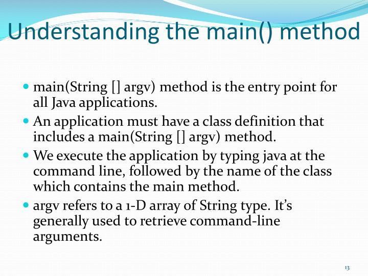 Understanding the main() method