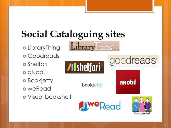 Social Cataloguing sites
