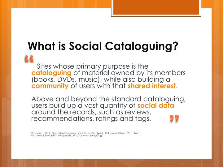 What is Social Cataloguing?
