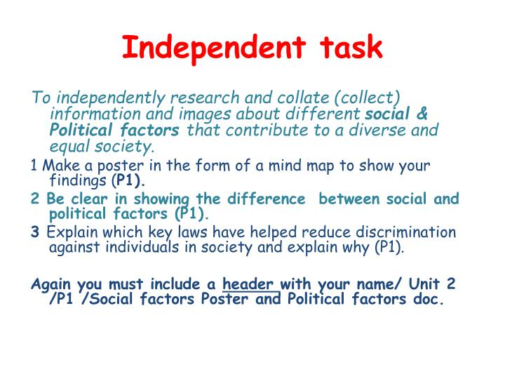 Independent task