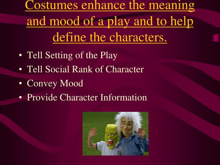 Costumes e