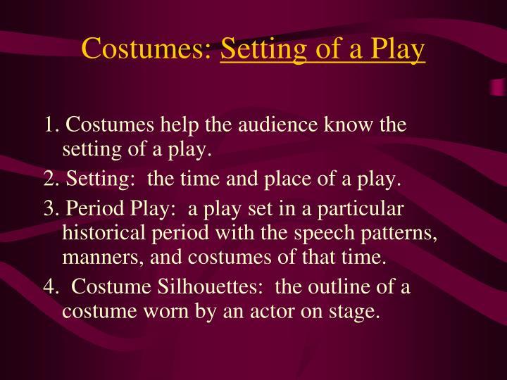 Costumes:
