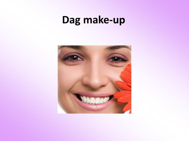 Dag make-up