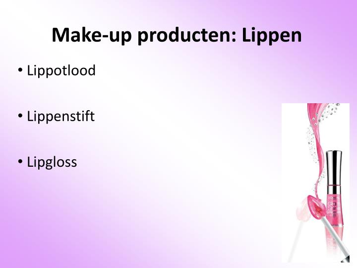 Make-up producten: Lippen