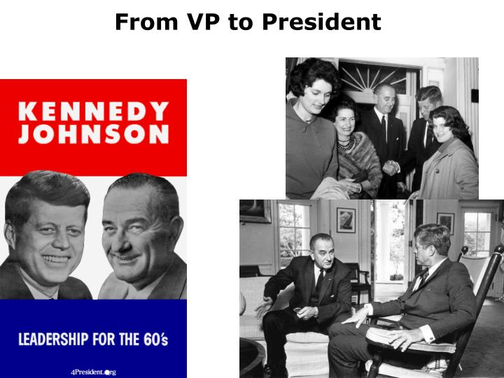 From VP to President