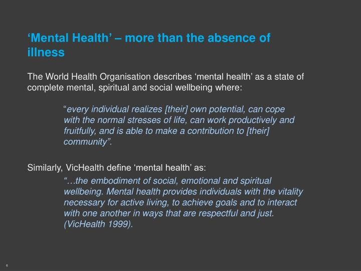'Mental Health' – more than the absence