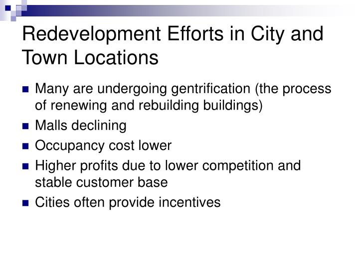 Redevelopment Efforts in City and Town Locations