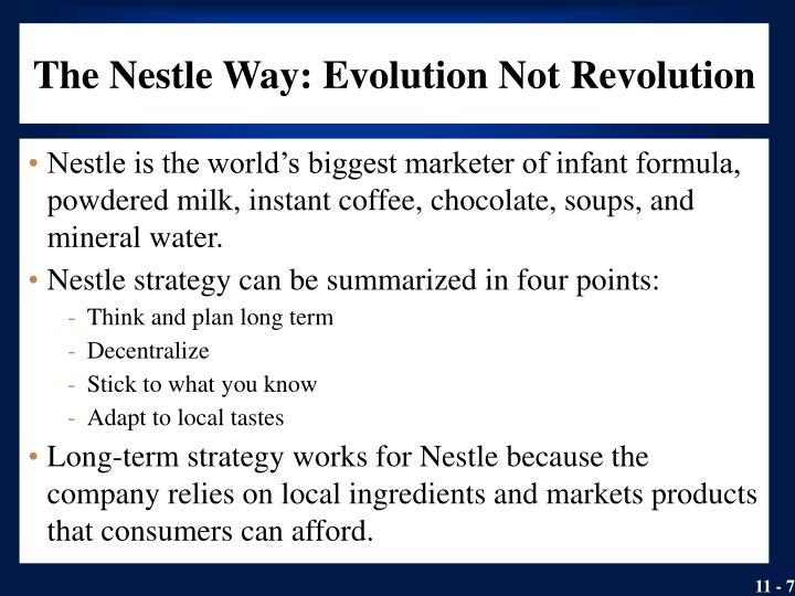 The Nestle Way: Evolution Not Revolution