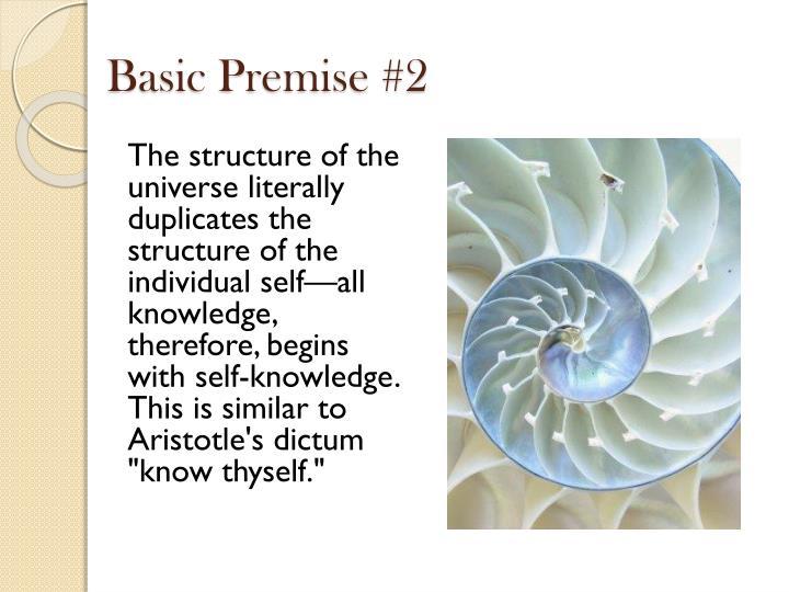 Basic Premise #2