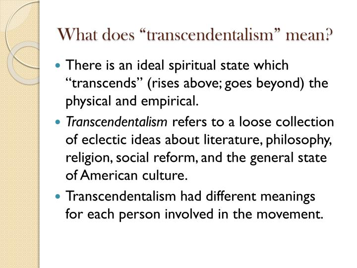 "What does ""transcendentalism"" mean?"