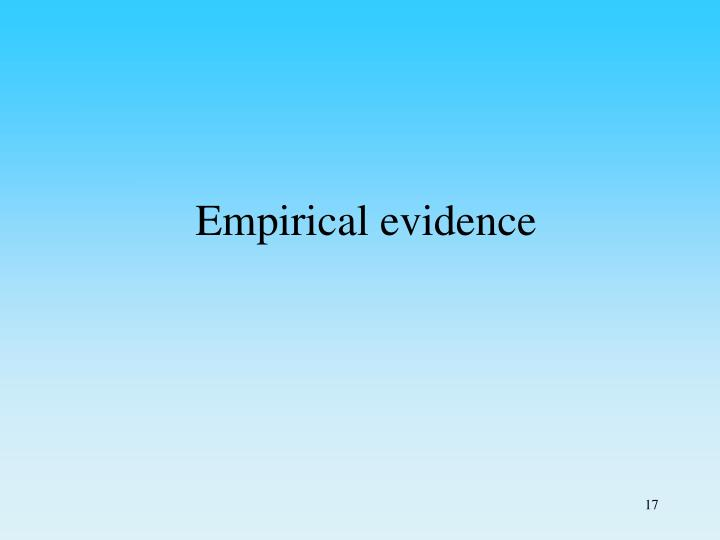 Empirical evidence