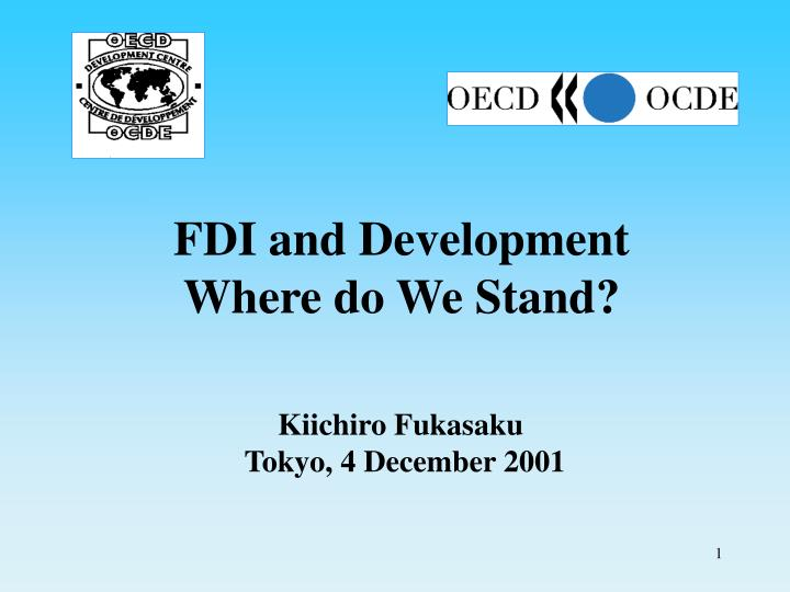 Fdi and development where do we stand