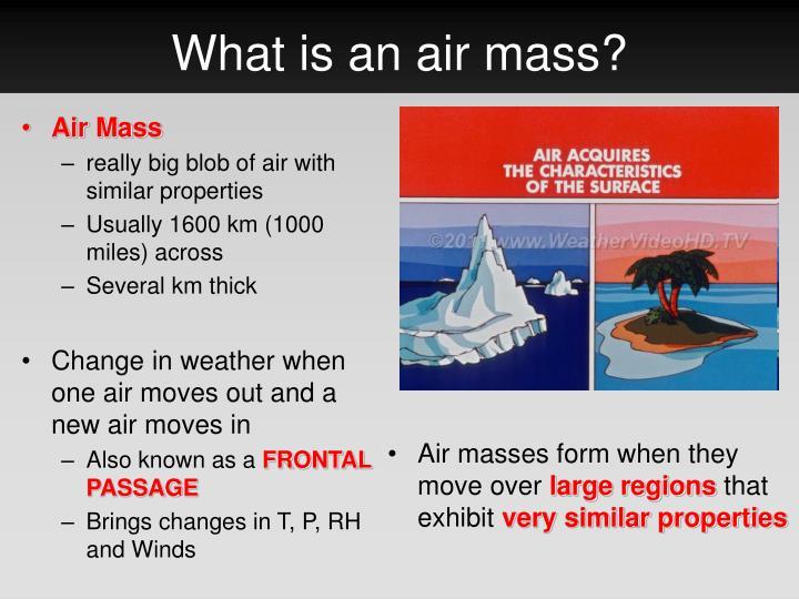 What is an air mass?
