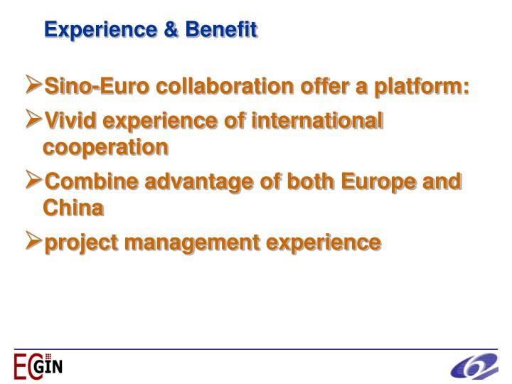 Experience & Benefit