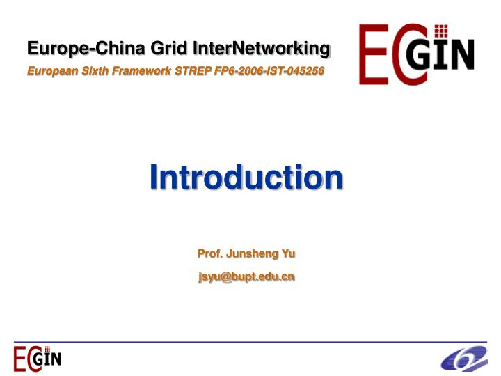 Introduction prof junsheng yu jsyu@bupt edu cn