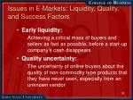 issues in e markets liquidity quality and success factors