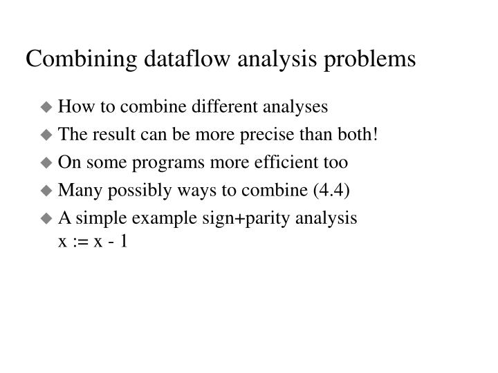 Combining dataflow analysis problems