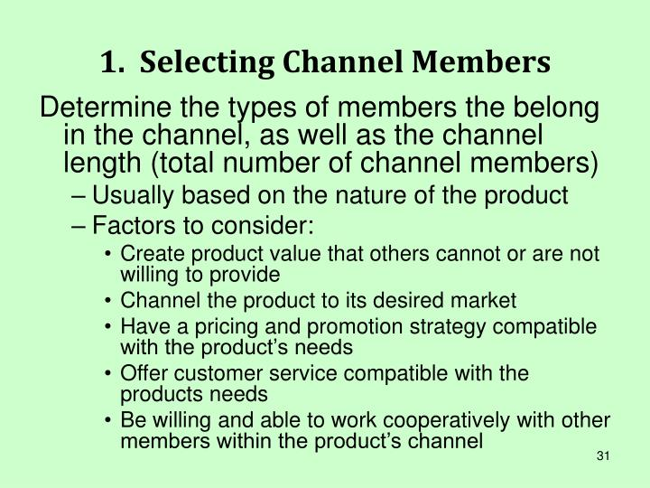 1.  Selecting Channel Members