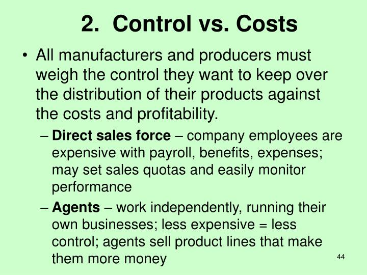 2.  Control vs. Costs