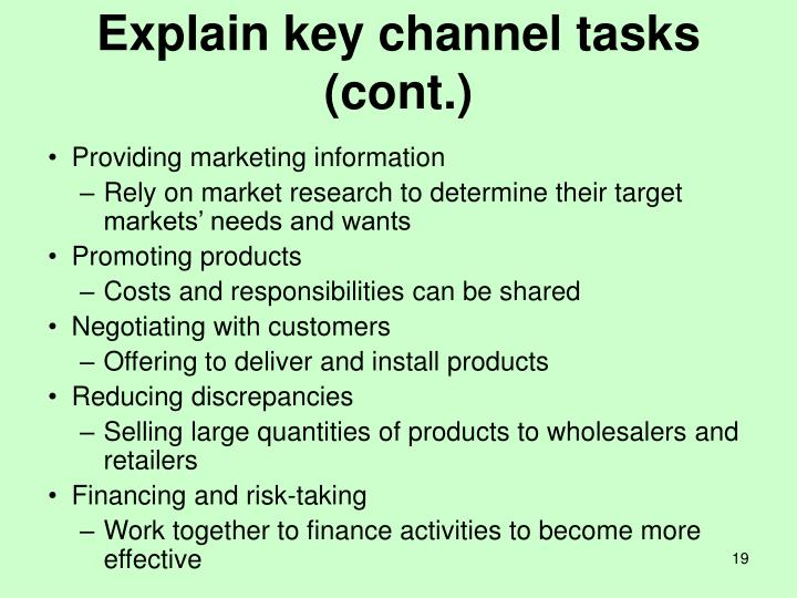 Explain key channel tasks (cont.)