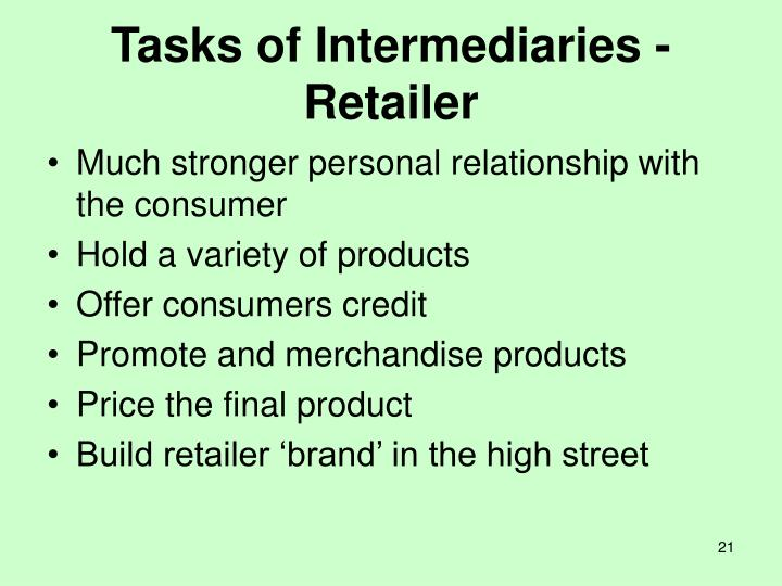 Tasks of Intermediaries - Retailer