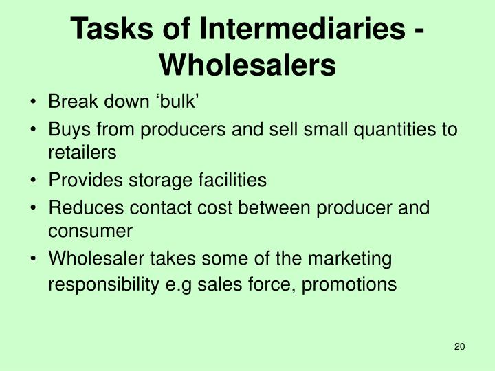Tasks of Intermediaries - Wholesalers
