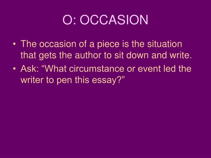 O: OCCASION
