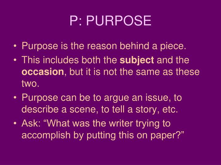P: PURPOSE