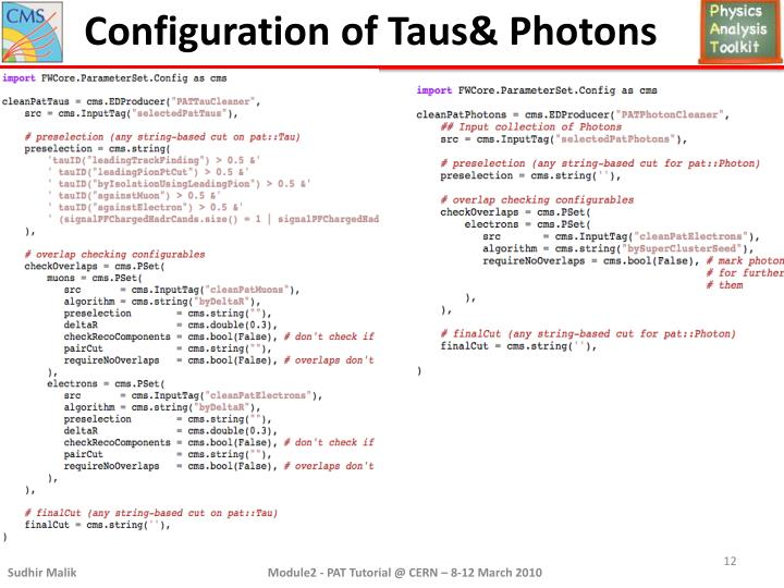 Configuration of Taus& Photons