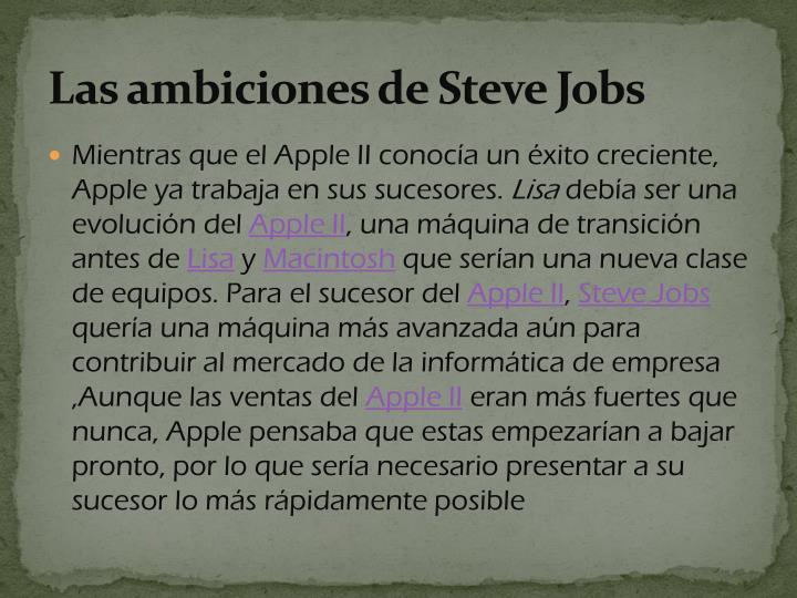 Las ambiciones de Steve Jobs