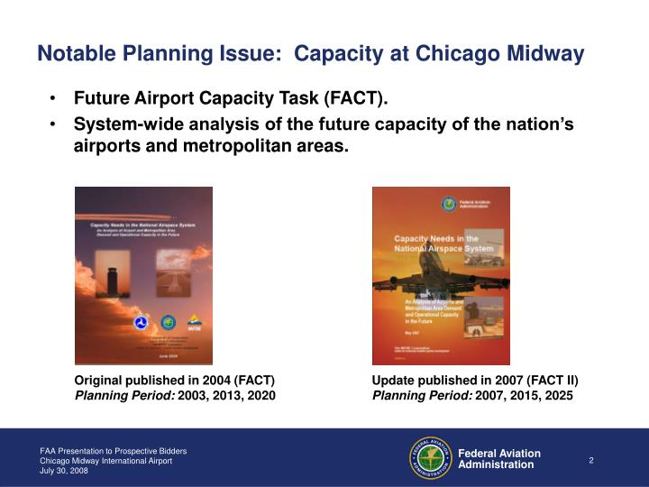 Notable planning issue capacity at chicago midway