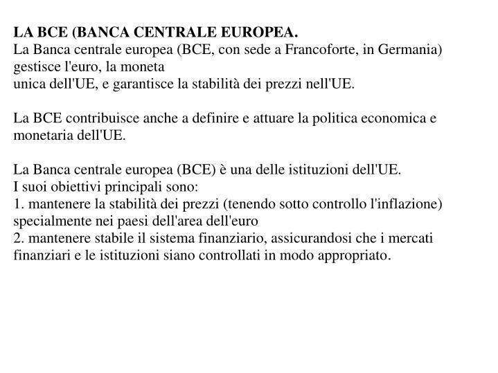 LA BCE (BANCA CENTRALE EUROPEA.