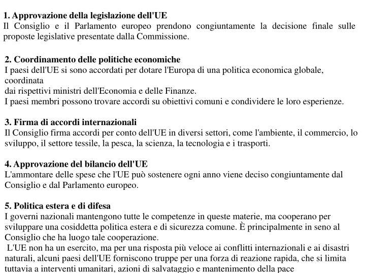 1. Approvazione della legislazione dell'UE