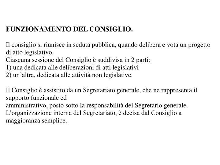 FUNZIONAMENTO DEL CONSIGLIO.