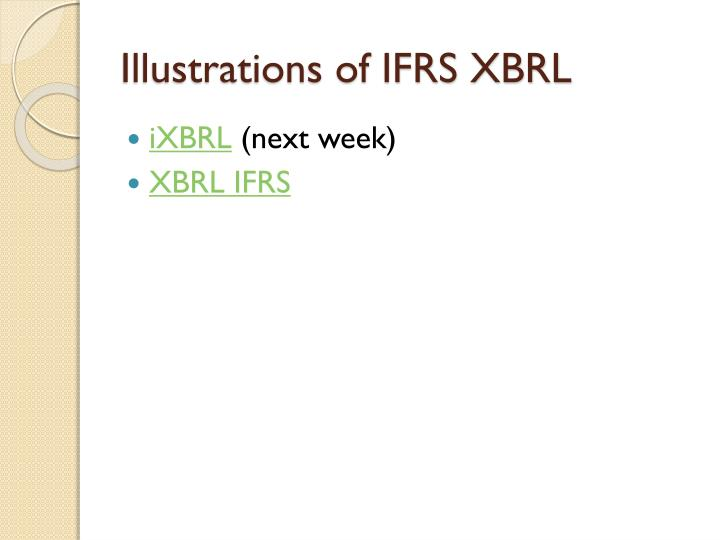 Illustrations of IFRS XBRL
