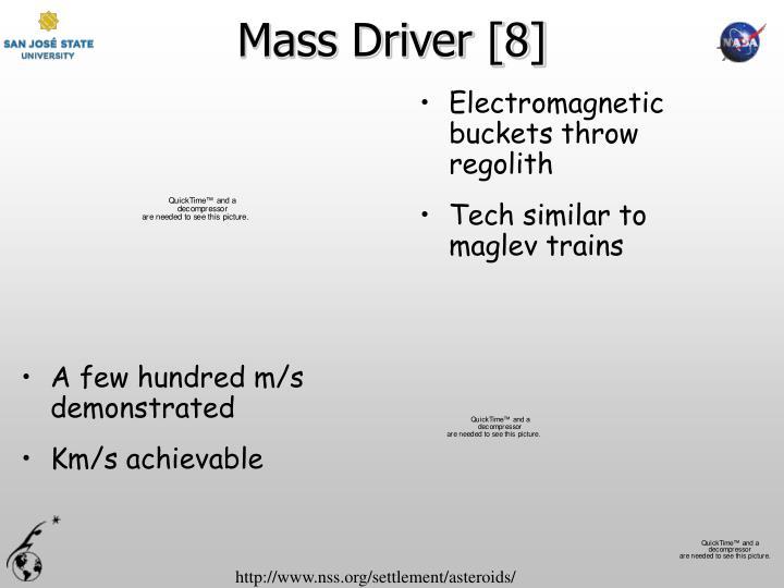 Mass Driver [8]