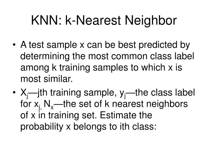 Knn k nearest neighbor