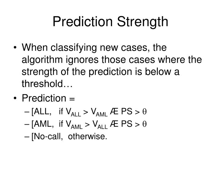 Prediction Strength
