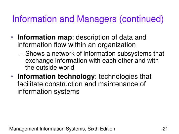 Information and Managers (continued)