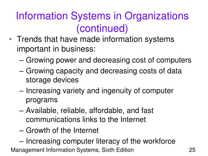 Information Systems in Organizations (continued)