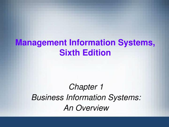 Management information systems sixth edition